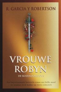 Vrouwe Robyn De rozenoorlog