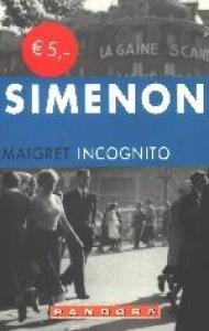 Maigret incognito