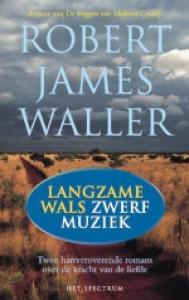 Langzame wals/zwerfmuziek (dubbelroman)
