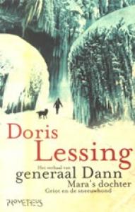 Het verhaal van Generaal Dann / Mara's dochter / Griot en de sneeuwhond