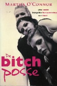Bitch posse, de