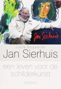 Jan Sierhuis, een leven voor de schilderkunst