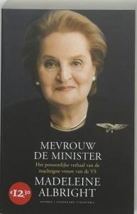 Mevrouw de minister Midprice