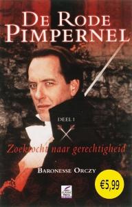 De Rode Pimpernel 1 Zoektocht naar gerechtigheid