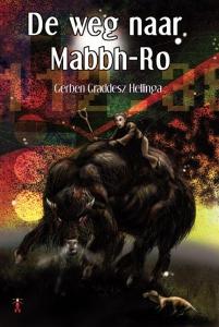 De weg naar Mabbh-Ro