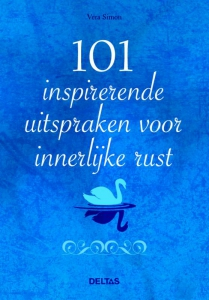 De 101 inspirerende uitspraken voor innerlijke rust