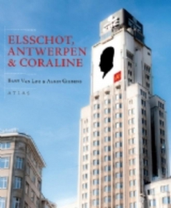 Elsschot, Antwerpen en Coraline