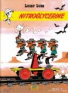 Lucky Luke 27: Nitroglycerine