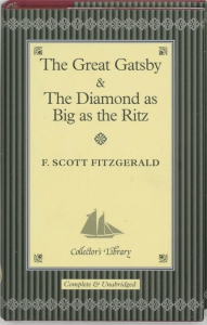 The Great Gatsby ; The diamond as big as the Ritz