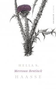 Verzameld werk Hella S. Haasse Mevrouw Bentinck