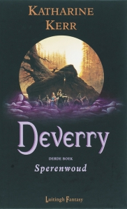Deverry reeks 3: Sperenwoud