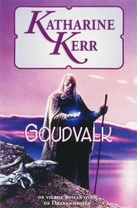 Deverry reeks 12: Goudvalk