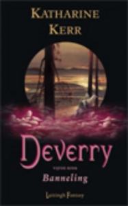 Deverry reeks 5: Banneling