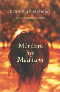 Miriam het medium