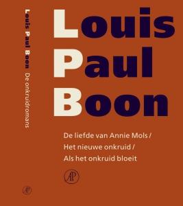 Verzameld werk De liefde van Annie Mols / Het nieuwe onkruid / Als het onkruid bloeit