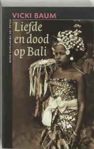 De twintigste eeuw Liefde en dood op Bali