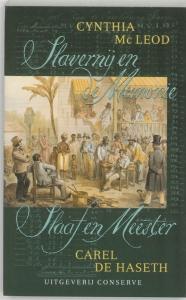 Slavernij en de Memorie / Slaaf en Meester