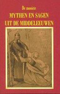 Mooiste mythen en sagen uit de middeleeu