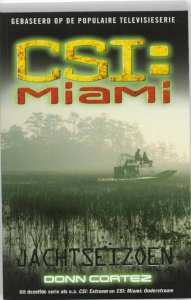 CSI: Miami: Jachtseizoen
