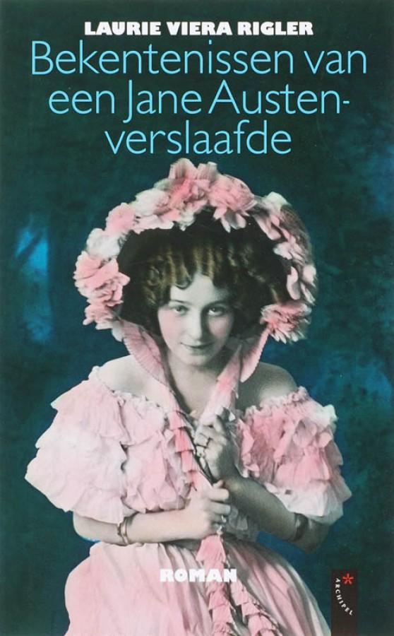 Bekentenissen van een Jane Austenverslaafde
