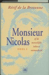 Monsieur Nicolas, of De menselijke inborst ontmaskerd 1 1734-1751