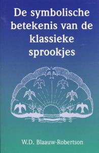 De symbolische betekenis van de klassieke sprookjes