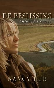 BESLISSING, DE  Antonia's keuze