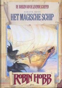 De Boeken van de Levende Schepen Het magische schip