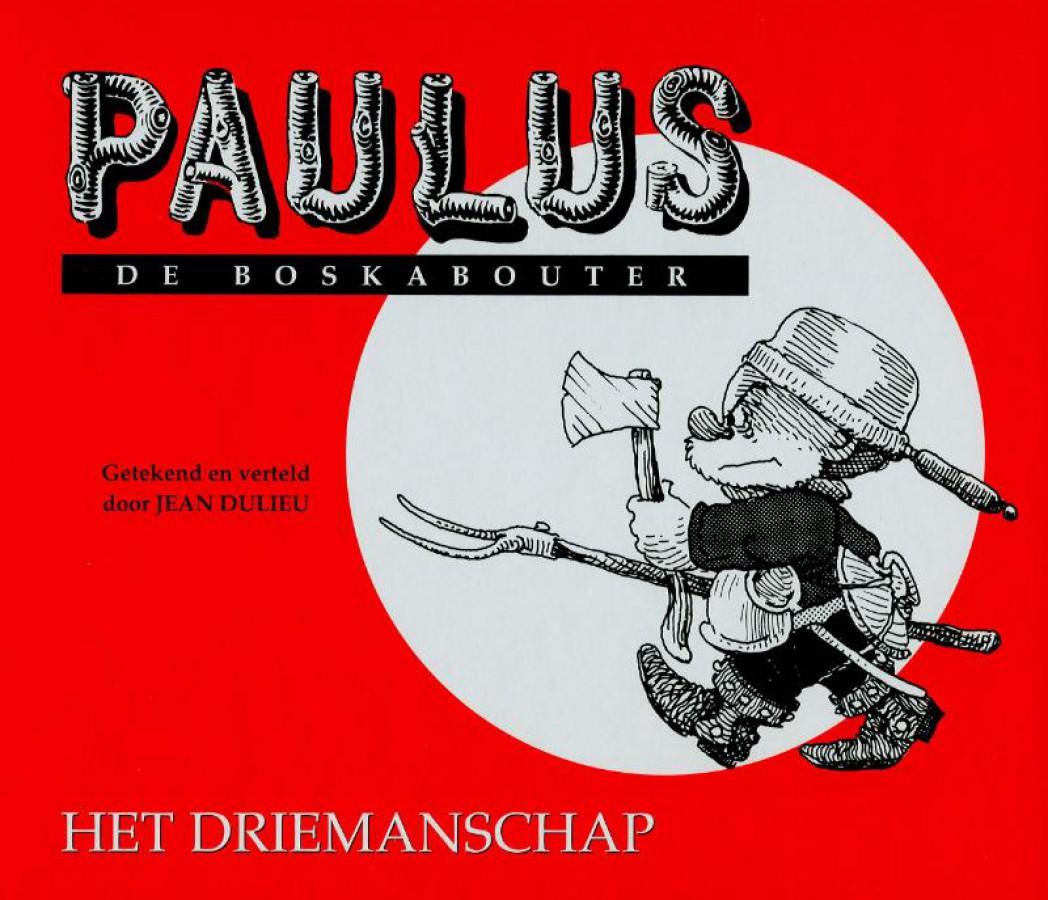 Paulus De Boskabouter 14 Het Driemanschap