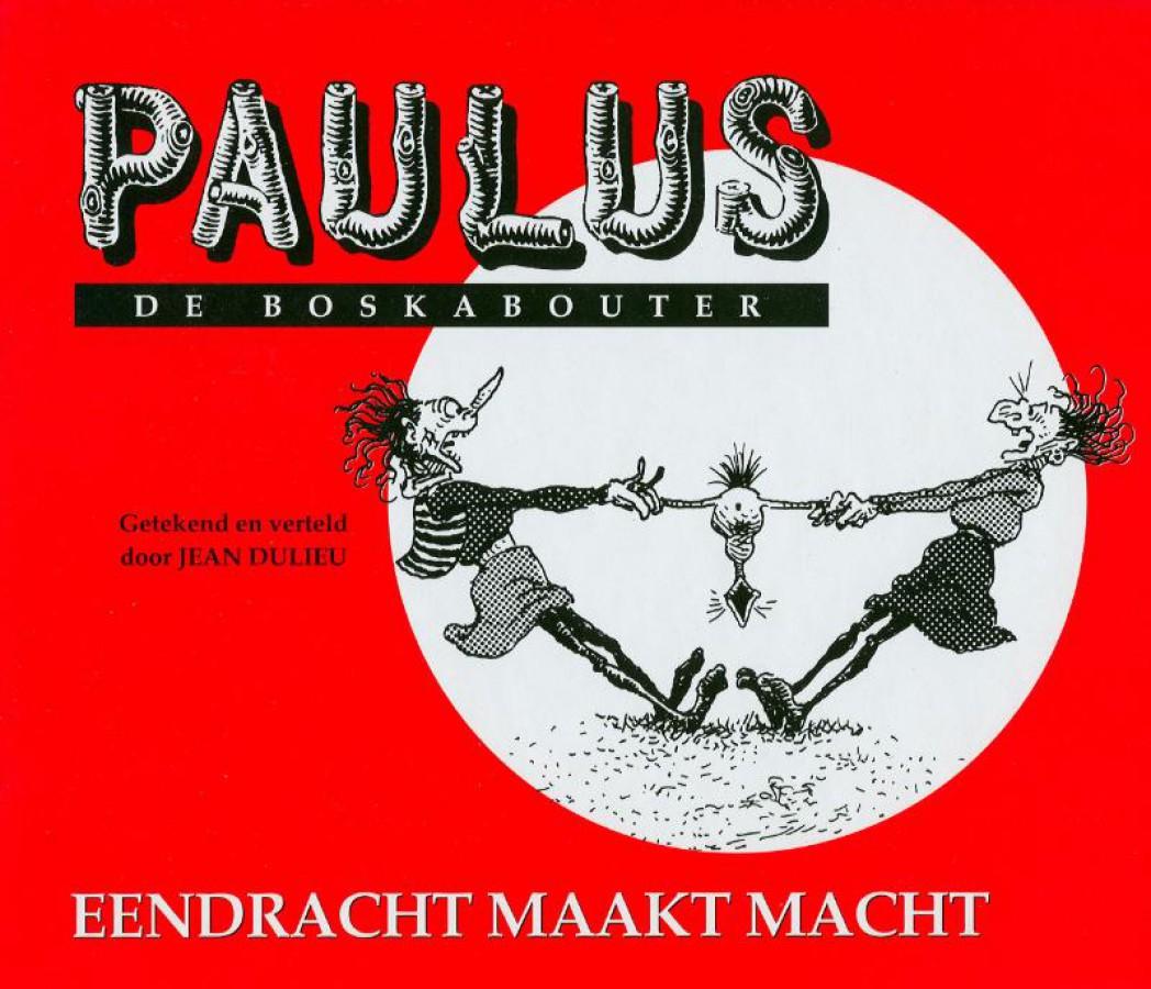 Paulus De Boskabouter 12 Eendracht Maakt Macht