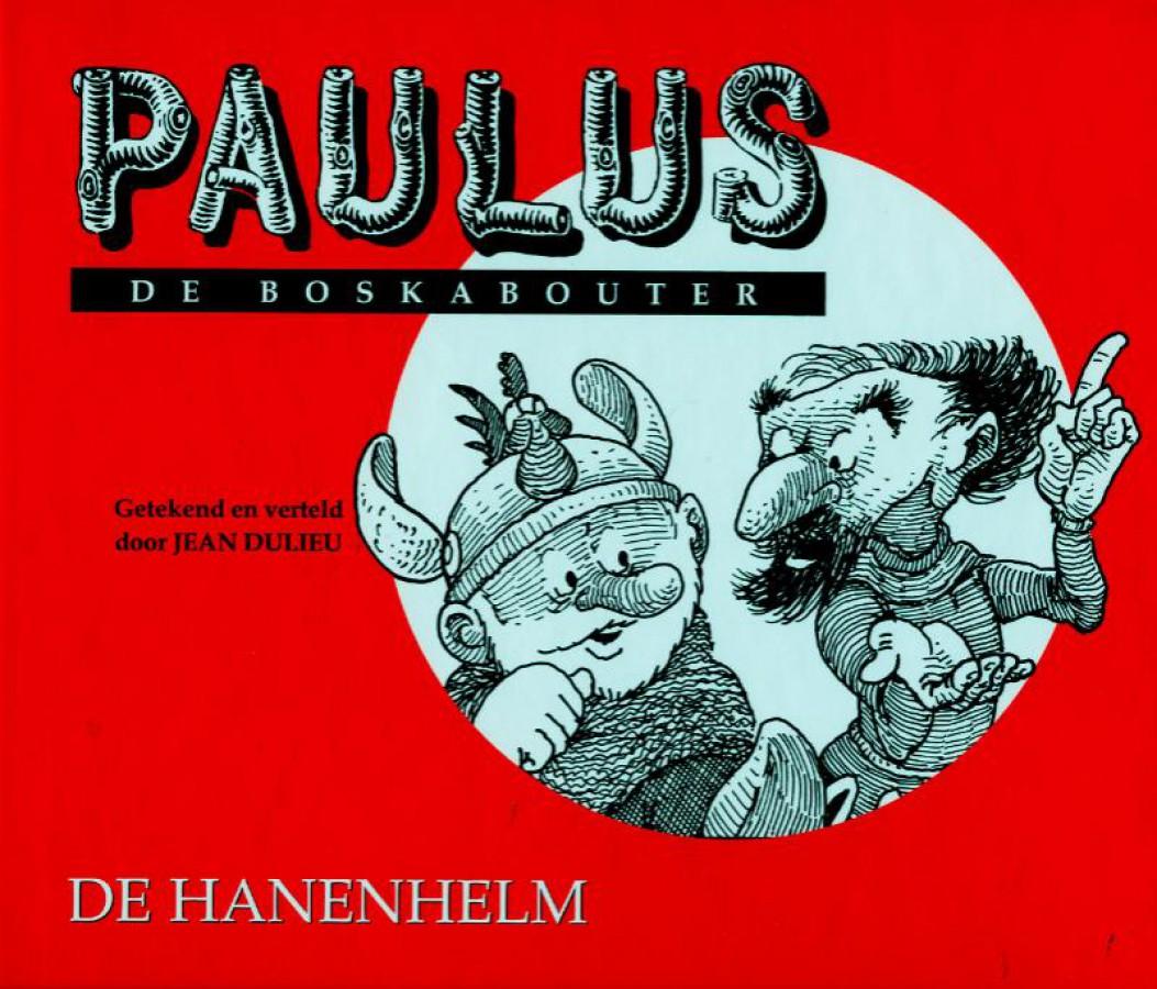 Paulus De Boskabouter 18 De hanenhelm