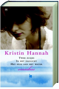 Kristin hannah omnibus twee zusjes in he