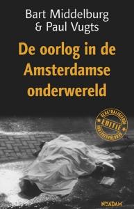 Oorlog in de Amsterdamse onderwereld