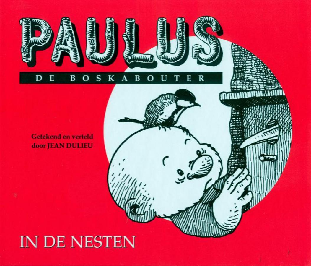 Paulus De Boskabouter 19 In de nesten