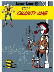 Lucky Luke 30: Calamity Jane