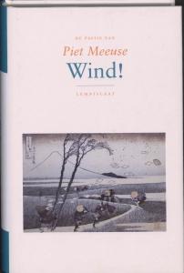 De passie van Piet Meeuse : Wind