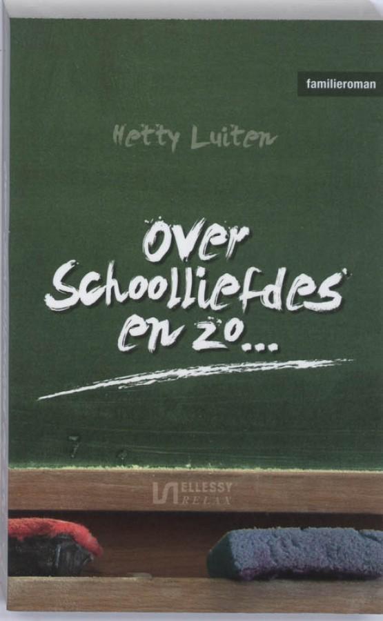 Over schoolliefdes en zo...