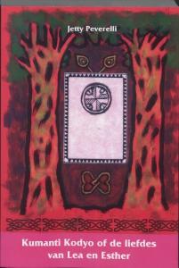 Kumanti Kodyo of de liefdes van Lea en Esther