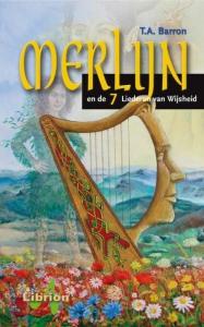 De vergeten jaren van Merlijn Merlijn en de zeven liederen van wijsheid