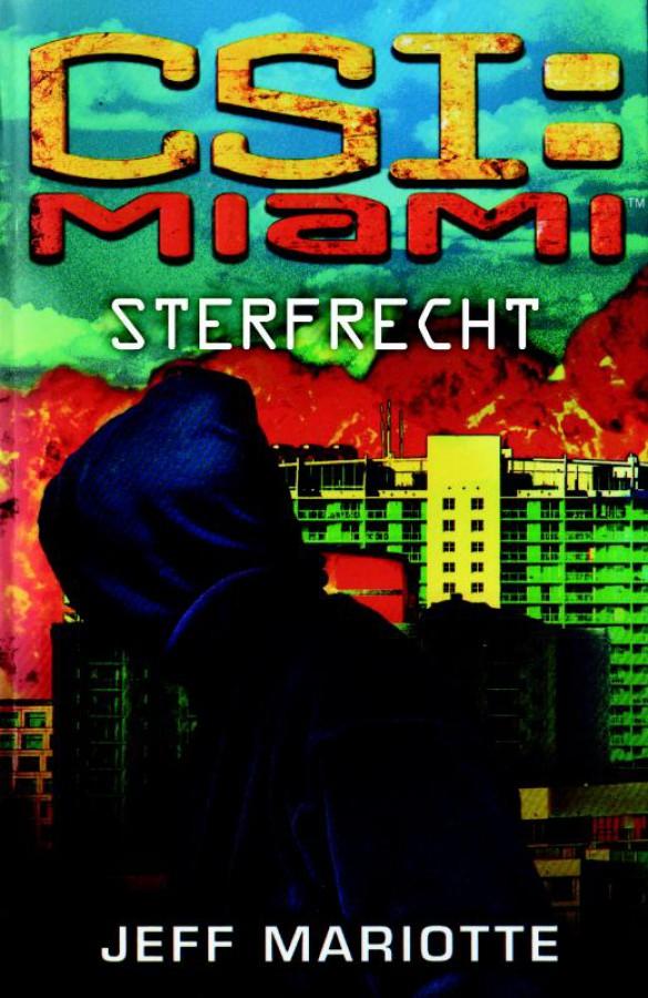 CSI Miami Sterfrecht