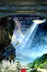 De grote legende 1 Het lied van onsterfelijke