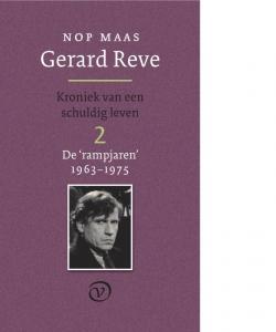 Gerard Reve - Kroniek van een schuldig leven 2  (De rampjaren: 1962-1975)