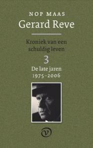 Gerard Reve - Kroniek van een schuldig leven 3 (De late jaren: 1975-2006)
