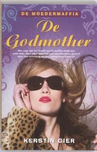 De moedermaffia - De Godmother