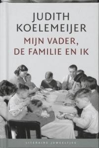 Literaire Juweeltjes Mijn vader, de familie en ik