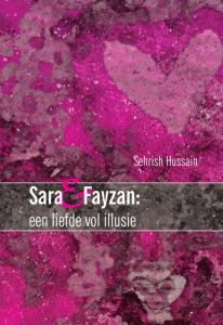 Sara & Fayzan : een liefde vol illusie