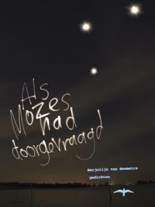 Als Mozes had doorgevraagd