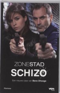 Zone stad Schizo