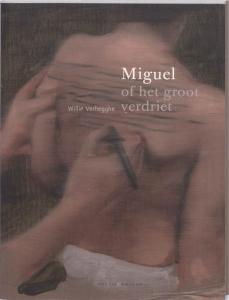 Miguel of het groot verdriet
