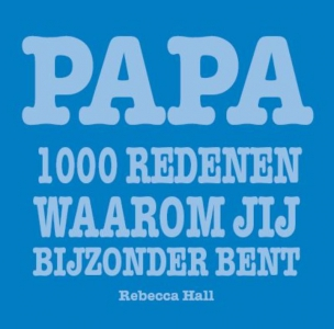Papa 1000 redenen waarom jij bijzonder bent
